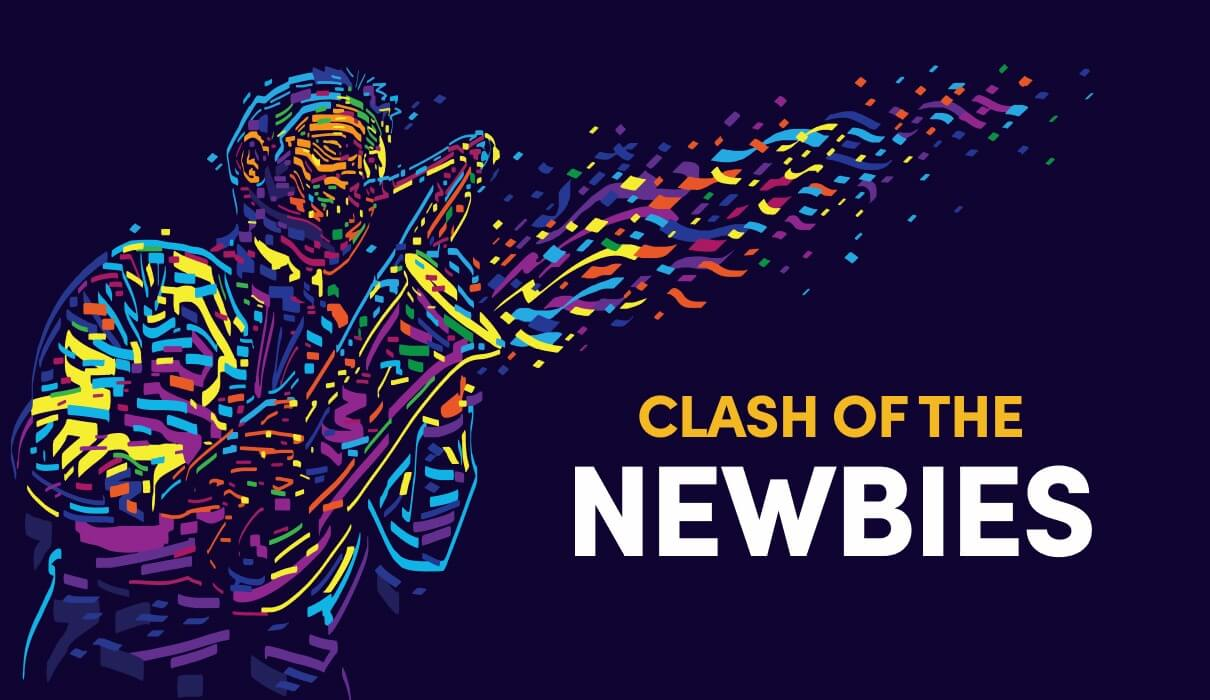 Clash of the Newbies